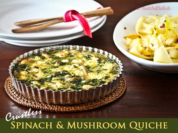 Crustless Spinach Mushroom Quiche with Zucchini Salad | JustAsDelish ...